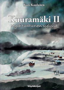 Kuuramäki II Kylä tunturien sylissä -kirjan kansi.